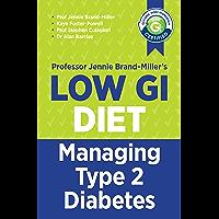 Low GI Managing Type 2 Diabetes: Managing Type 2 Diabetes