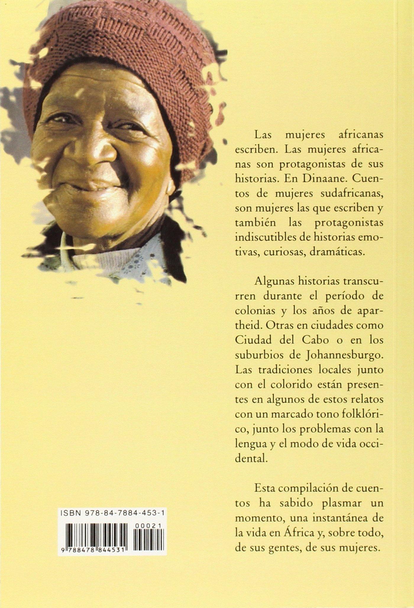 Dinaane: Cuentos de Mujeres Sudafricanas: Varios autores: 9788478844531: Amazon.com: Books