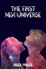 The First New Universe Kindle Edition