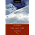 The Last Step (Legends & Lore edition): The American Ascent of K2 (Legends and Lore)