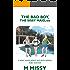 THE BAD BOY, The sissy maid, six (A sissy maid missy bad boy series, part eleven Book 1)