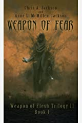 Weapon of Fear (Weapon of Flesh Series Book 4) Kindle Edition