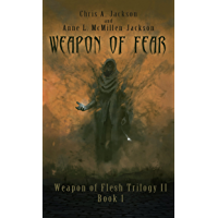 Weapon of Fear (Weapon of Flesh Series Book 4) (English Edition)