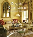 Rooms to Remember: The Classic Interiors of Suzanne Tucker