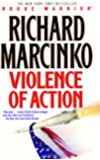 Violence of Action (Rogue Warrior series Book 11)