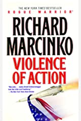 Violence of Action (Rogue Warrior series Book 11) Kindle Edition