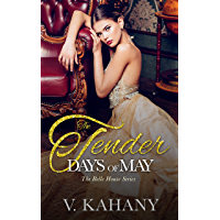 The Tender Days of May (The Belle House Book 1)