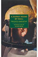 A Journey Round My Skull (New York Review Books Classics) Paperback