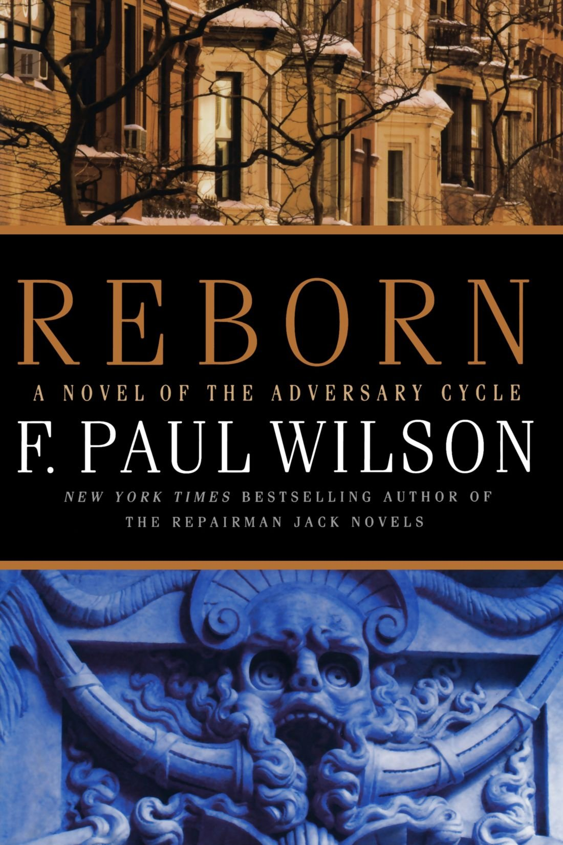 Reborn: Book IV of the Adversary Cycle (Adversary Cycle/Repairman Jack): F.  Paul Wilson: 9780765321657: Amazon.com: Books