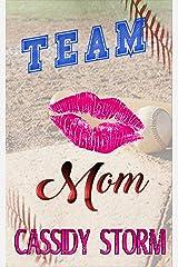 Team Mom Kindle Edition