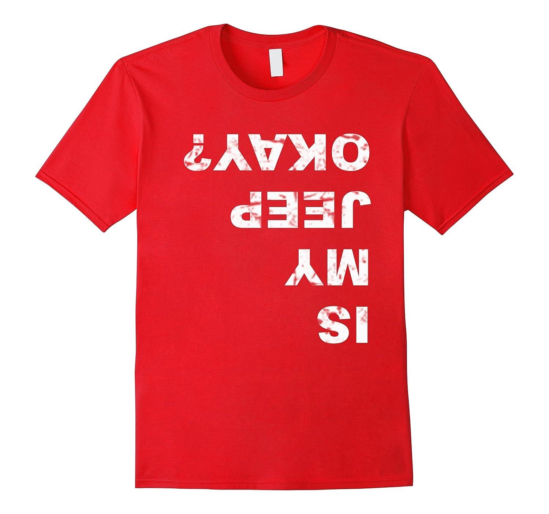 Is MyJeep Okay? Funny T Shirt-BN