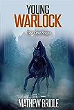 Young Warlock: The One Saga (Epic fantasy series)
