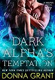 Dark Alpha's Temptation: A Reaper Novel (Reapers Book 9)