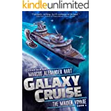 Galaxy Cruise: The Maiden Voyage: A Funny Science Fiction Comedy Book