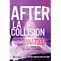 After - Tome 2: La collision