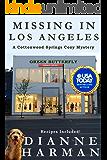 Missing in Los Angeles (Cottonwood Springs Cozy Mystery Series Book 10)