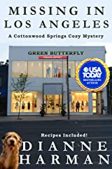 Missing in Los Angeles (Cottonwood Springs Cozy Mystery Series Book 10) Kindle Edition