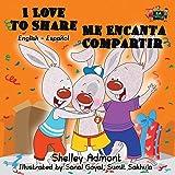 I Love to Share - Me Encanta Compartir: English Spanish Bilingual Edition (English Spanish