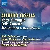 Casella: Notte di maggio / Cello Concerto / Scarlattiana