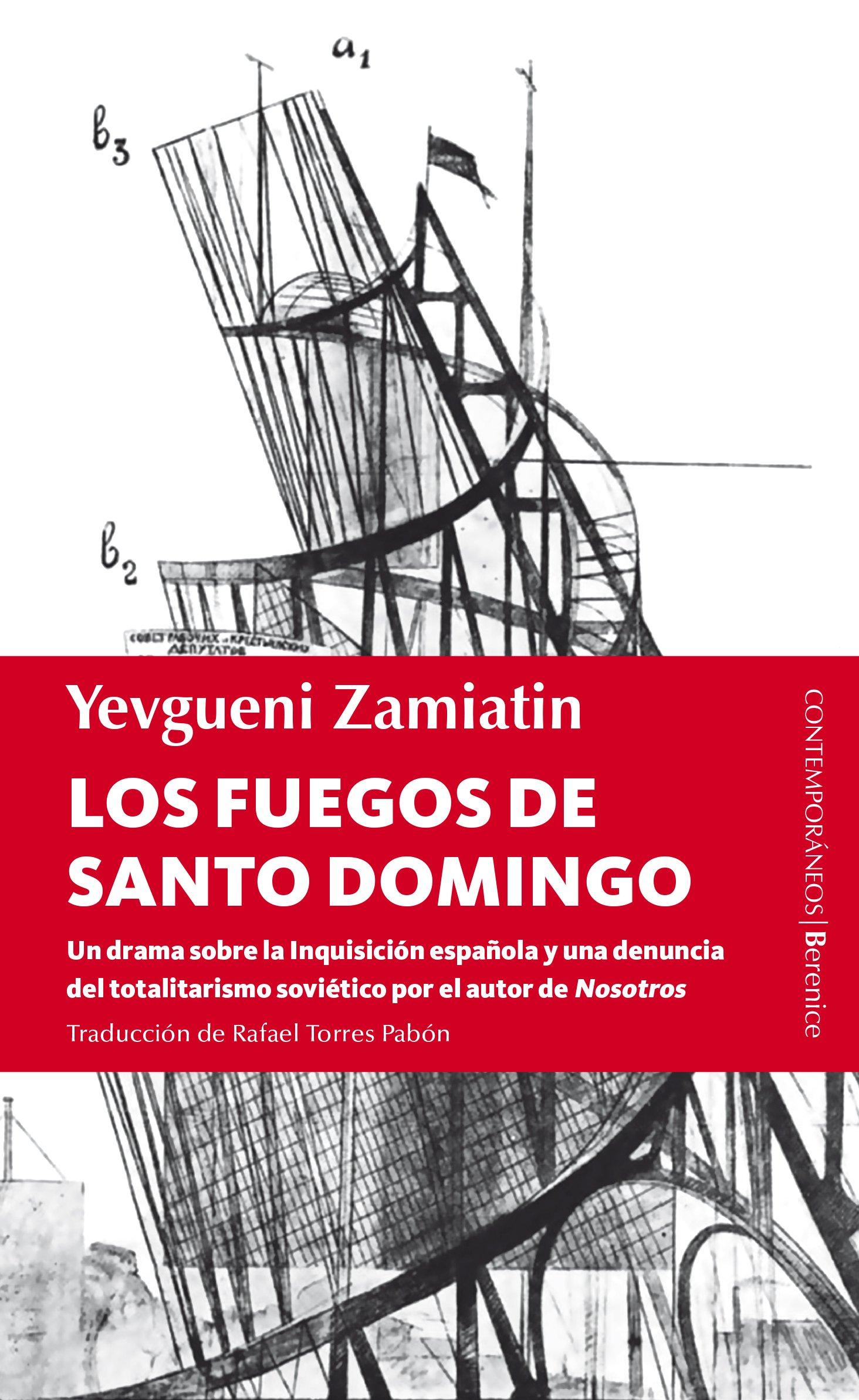 Fuegos de Santo Domingo (Berenice): Amazon.es: Zamiatin, Yevgueni: Libros