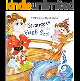 Captain No Beard: Strangers on the High Seas, Book 4 of the Captain No Beard Series