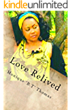 Love Relived