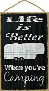 Black Life is Better When You are Camping 5th Wheel Camping Sign Plaque 10