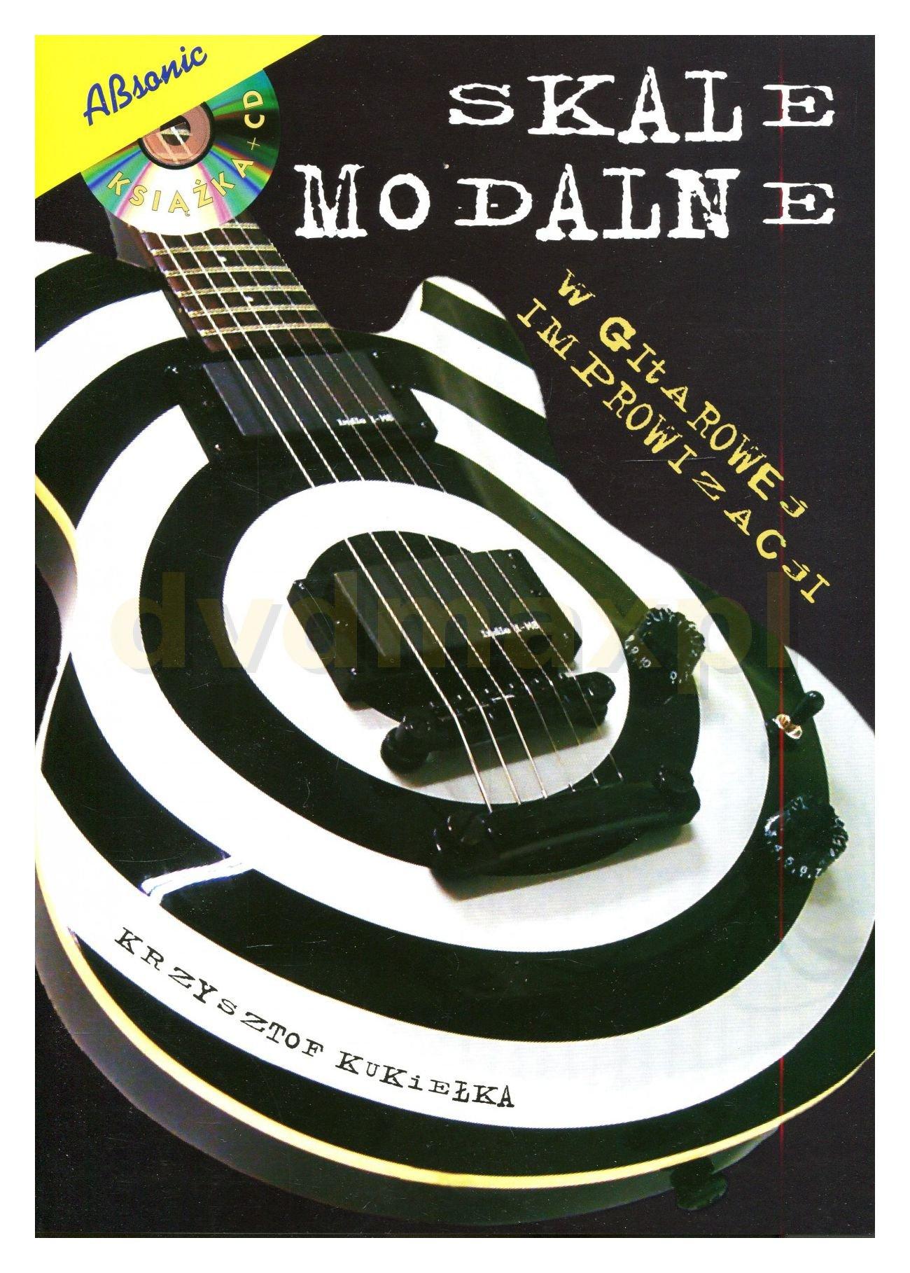 Skale Modalne - Krzysztof KukieĹka [KSIÄĹťKA]+[CD] ebook