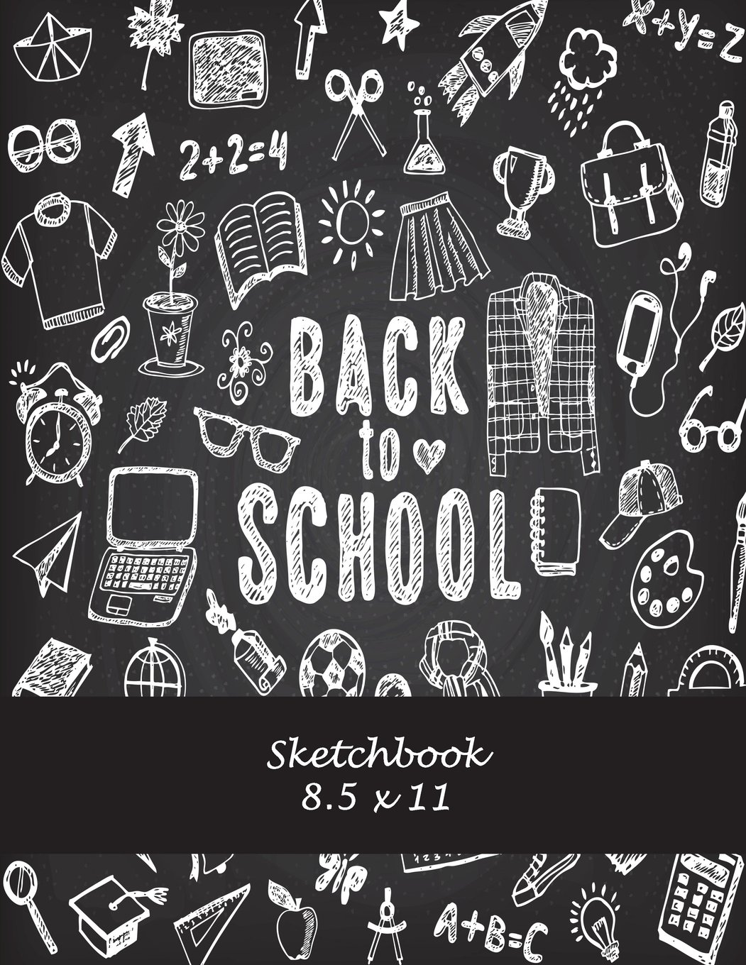 """Back To School: Sketchbook 8.5 x 11: Blank Paper For Drawing And Sketching 120 Pages Large Size 8.5"""" x 11"""" Artist Sketchbook for Sketching, Journaling, Drawing and Creative Doodling pdf epub"""