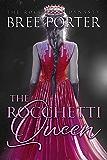 The Rocchetti Queen (The Rocchetti Dynasty Book 3)