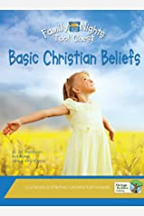 Basic Christian Beliefs (Family Nights Tool Chest) Kindle Edition
