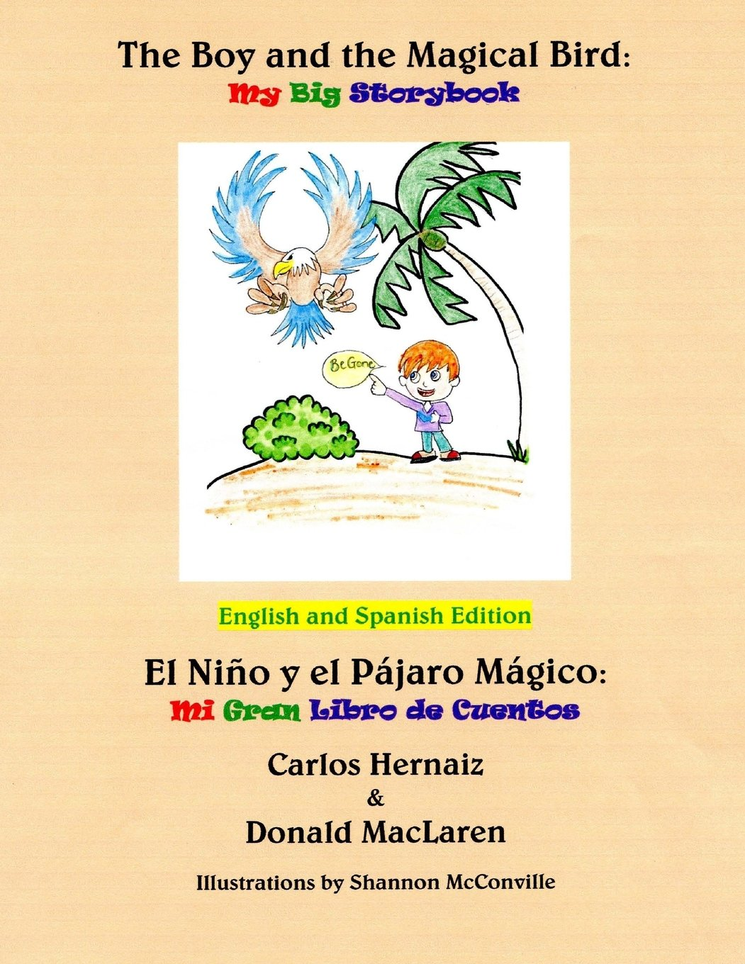 The Boy and the Magical Bird: English and Spanish Edition pdf