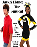 Jack & Diane: The Musical