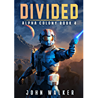 Divided: Alpha Colony Book 4