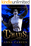 Chaos (Dark Scions Book 2)