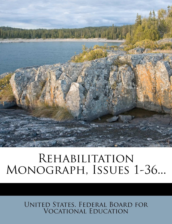 Download Rehabilitation Monograph, Issues 1-36... PDF Text fb2 ebook