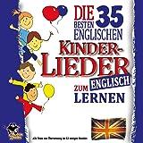 Die 35 besten englischen Kinderlieder zum Englisch lernen - Alle Texte mit Übersetzung im 32-seitigen Booklet