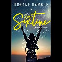 Signé Sixtine: Derrière les étoiles (Littérature Française)