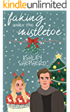 Faking Under the Mistletoe