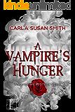 A Vampire's Hunger (Vampire's Promise Book 4)
