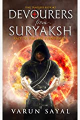 Devourers from Suryaksh: Race to the Last Eventuality (Time Travelers Book 2) Kindle Edition
