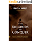 More Kingdoms to Conquer: Dangerous Decrees & Prayers that bring you into the Fullness of your Destiny