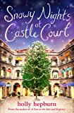 Snowy Nights at Castle Court: Part One (English Edition)