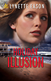 Holiday Illusion (Refuge from Danger)