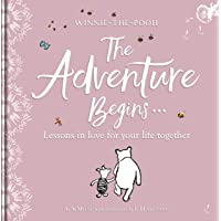 Winnie-the Pooh: The Adventure Begins ... Lessons in Love for your Life Together: For engagements, weddings and anniversaries