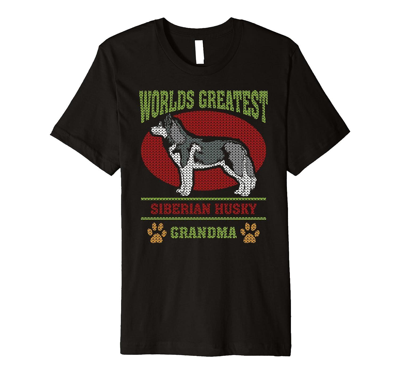 f543dd61 Worlds Greatest Siberian Husky Grandma T-shirt-ah my shirt one gift ...