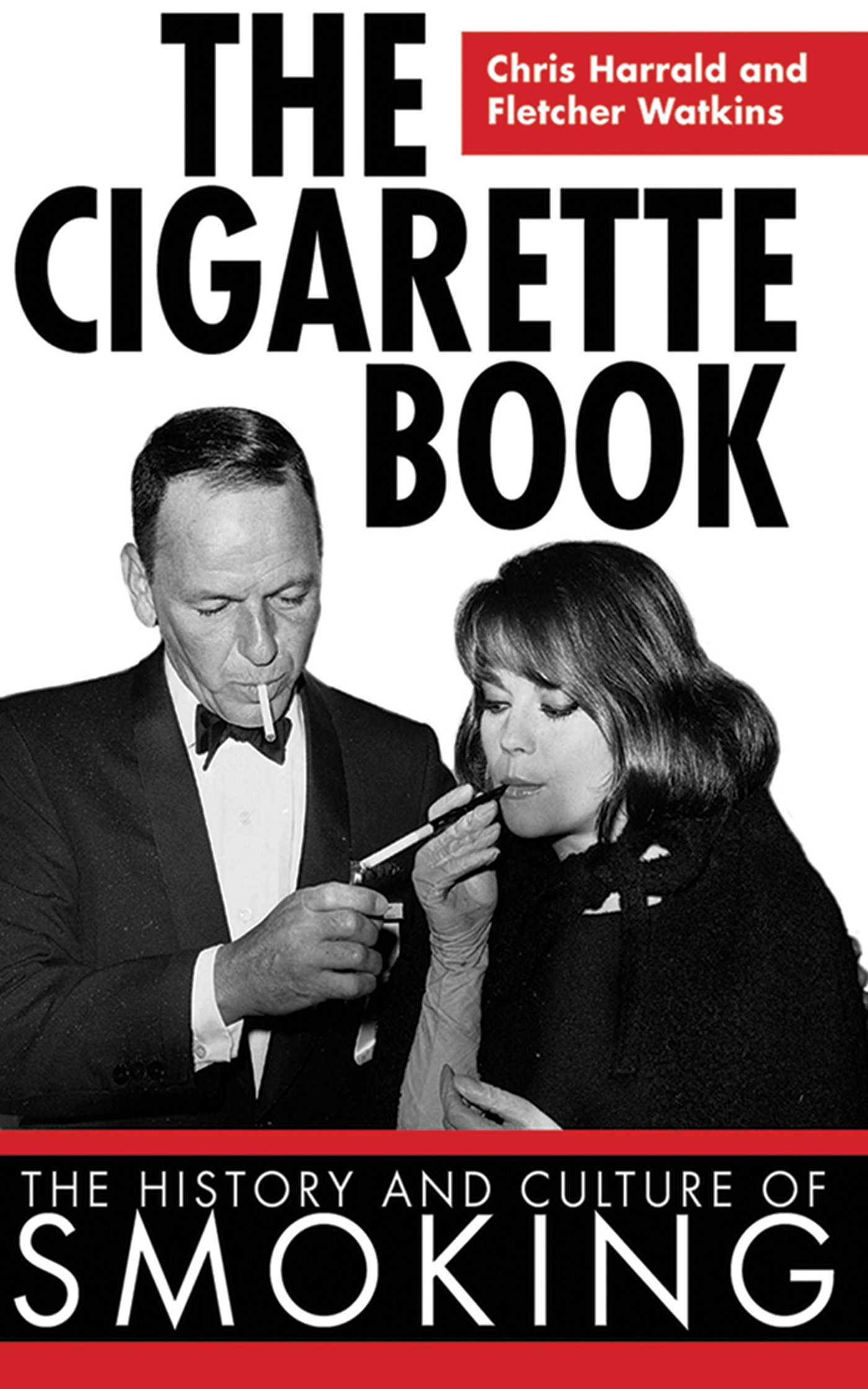 Amazon: The Cigarette Book: The History And Culture Of Smoking  (9781616080730): Chris Harrald, Fletcher Watkins: Books