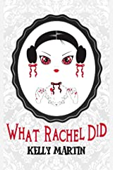 What Rachel Did Kindle Edition