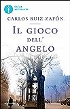 Il gioco dell'angelo (Oscar grandi bestsellers)