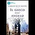 Il gioco dell'angelo (Il Cimitero dei Libri Dimenticati Vol. 2)